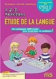 1,2,3 Parcours... Etude de la langue CE