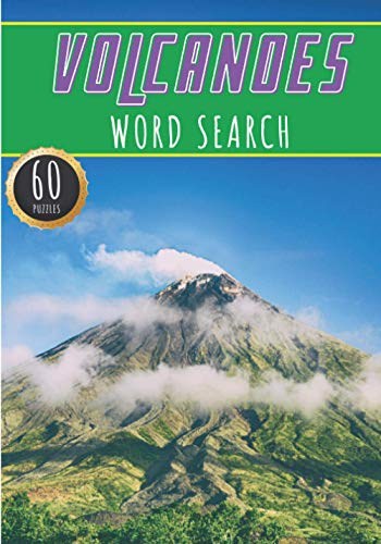 Volcanoes Word Search: Volcano Word Search | 60 Puzzles with Word Scramble | More Than 400 Words on World Volcanoes, Volcanic Eruption and Lava, ... Puzzle Book Gift For Volcanologist