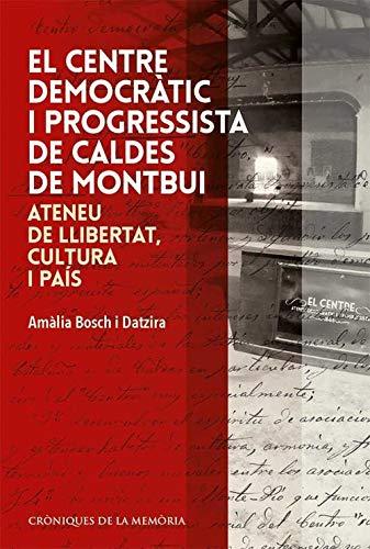 CENTRE DEMOCRATIC PROGRESSISTA DE CALDES DE MONTBUI,EL