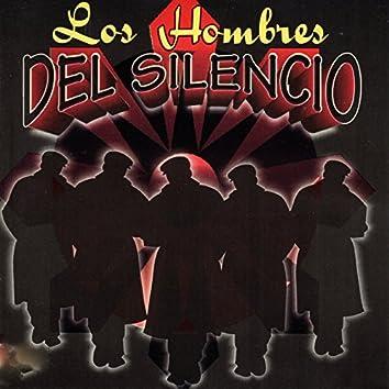 Los Hombres del Silencio