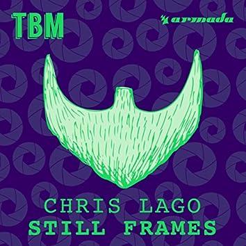 Still Frames