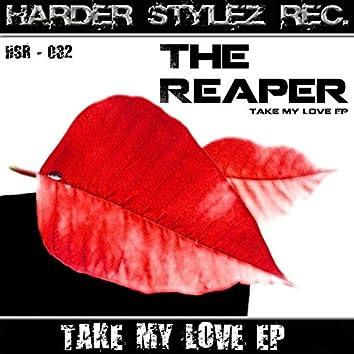 Take My Love Ep