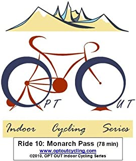 OPT OUT Indoor Cycling Series Ride 10: MONARCH PASS