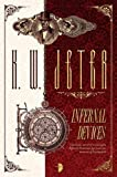 Infernal Devices (Infernal Devices 1) (The George Dower Trilogy)