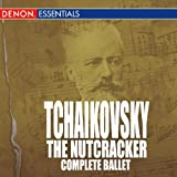 Tchaikovsky: The Nutcracker: Complete Ballet