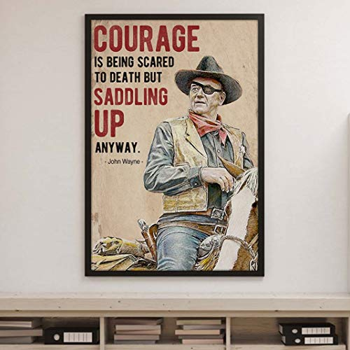 Banana Fancy Courage is Being Scared to Death Poster John Lovers Wayne Fan Movie Poster Cowboy Movie Poster Home Decor