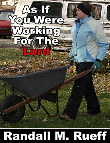 As If You Were Working For The Lord (English Edition)