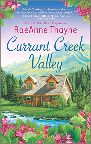 Currant Creek Valley: A Clean & Wholesome Romance (Hope's Crossing, 4)