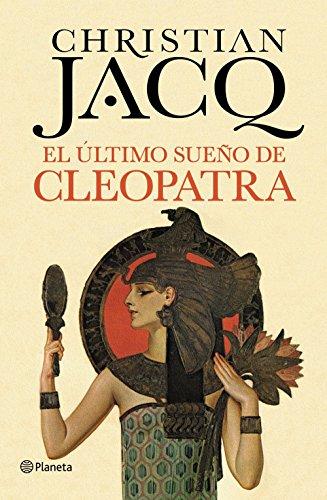 El último sueño de Cleopatra (Planeta Internacional)