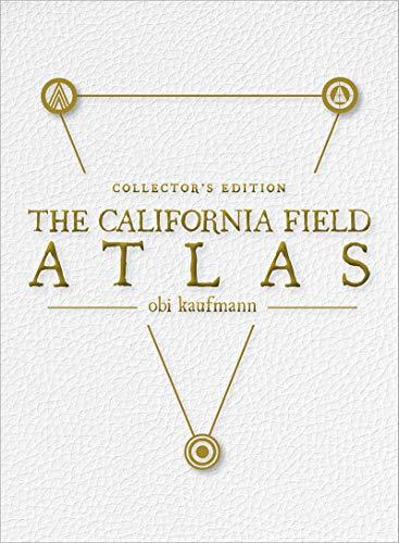 The California Field Atlas: Collector's Edition