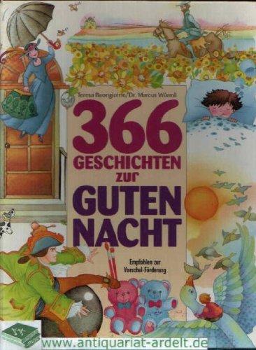 Dreihundertsechsundsechzig Geschichten zur guten Nacht