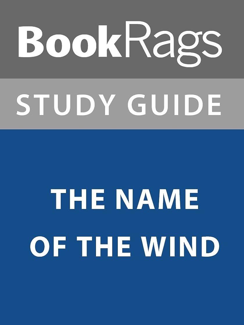 リフレッシュ容器ほこりSummary & Study Guide: The Name of the Wind (English Edition)