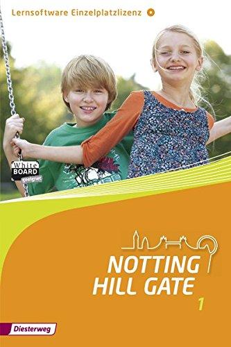 Notting Hill Gate - Ausgabe 2014: Lernsoftware 1: Einzelplatzlizenz: Lehrwerk für den Englischunterricht an Gesamtschulen und integrierenden... / ... integrierenden Schulformen - Ausgabe 2014)