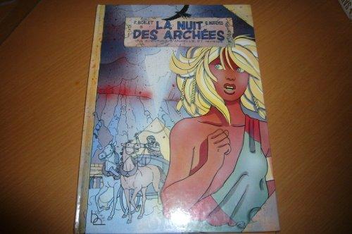 La Nuit des archées (Une Aventure d'Anaelle et Myrios)