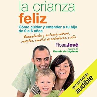 La Crianza Feliz [Happy Parenting] audiobook cover art