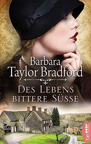 Des Lebens bittere Süße (Emma Harte Saga 1) (German Edition)