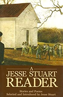 A Jesse Stuart Reader: Stories And Poems