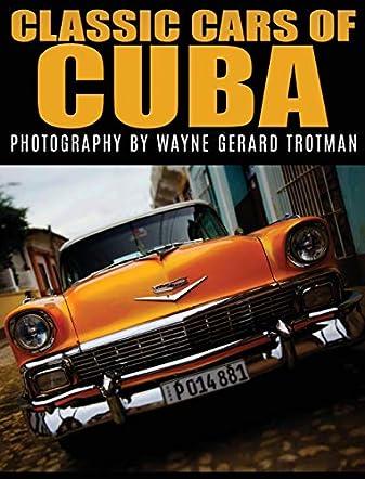 Classic Cars of Cuba