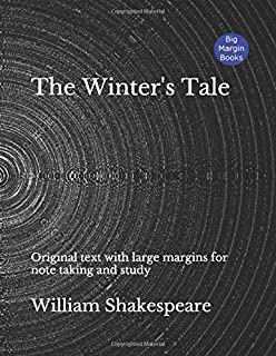 The Winter's Tale: Original text with large margins for note taking and study