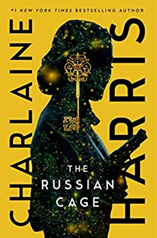 The Russian Cage (Gunnie Rose Book 3) by [Charlaine Harris]