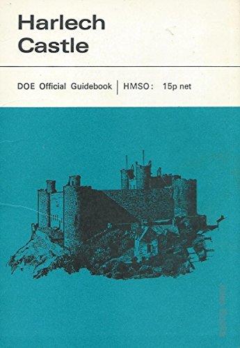 HARLECH CASTLE, DOE Official Guidebook