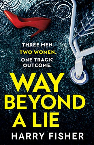 Way Beyond A Lie by Harry Fisher ebook deal