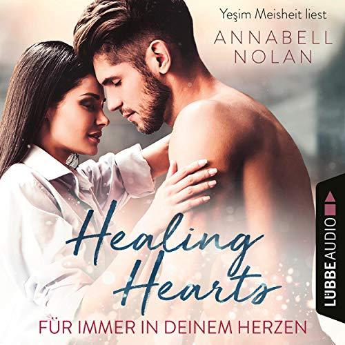 Healing Hearts - Für immer in deinem Herzen Titelbild