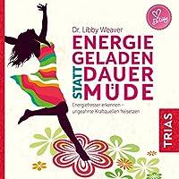 Energiegeladen statt dauermüde Hörbuch