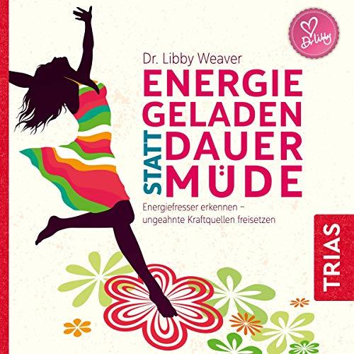 Energiegeladen statt dauermüde Titelbild