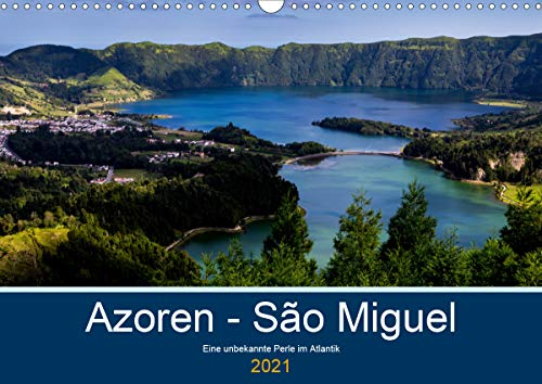 Azoren - São Miguel (Wandkalender 2021 DIN A3 quer)