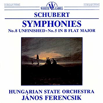 "Schubert: Symphonies Nos. 5 & 8, ""Unfinished"""
