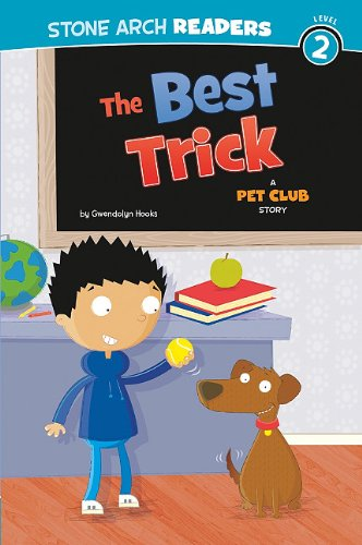 The Best Trick: A Pet Club Story