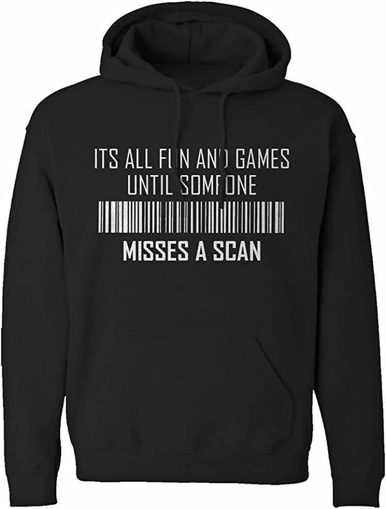Its All Fun and Games Until Someone Misses a Scan Unisex Hoodie