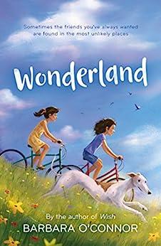 Wonderland: A Novel by [Barbara O'Connor]