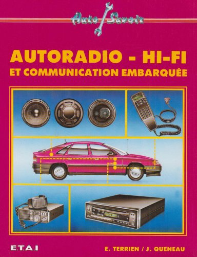 AUTORADIO - HI-FI ET COMMUNICATION EMBARQUEE