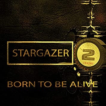 Born to Be Alive