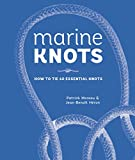 Marine Knots: How to Tie 40 Essential Knots (English Edition)