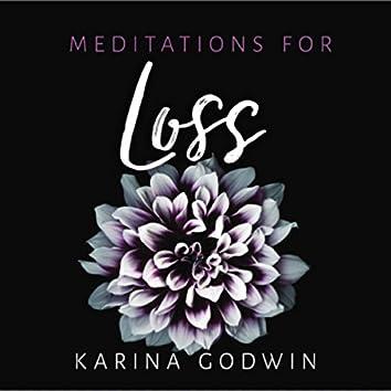 Meditations for Loss