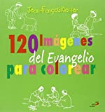 120 Imágenes del Evangelio para colorear (La Biblia y los niños)