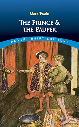The Prince and the Pauper (Dover Thrift Editions) 0486411109 Book Cover