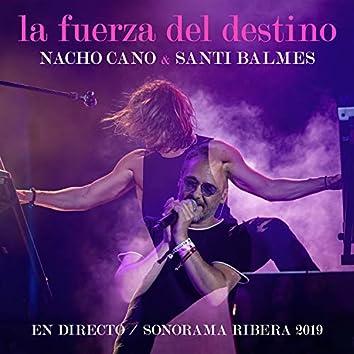 La Fuerza del Destino (En Directo / Sonorama Ribera 2019)