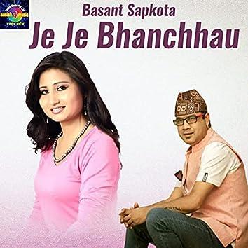 Je Je Bhanchhau