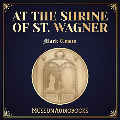 At the Shrine of St. Wagner audiobook cover art