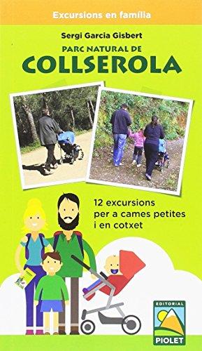 Parc Natural de Collserola: 12 excursions per a cames petites i en cotxet