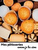 Mes pâtisseries comme je les aime: Livre de cuisine à remplir de vos desserts  carnet de 40 Fiches...