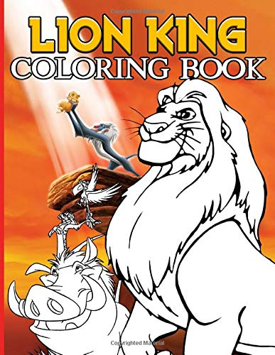 Lion King Coloring Book: Lion King Crayola Creativity Coloring Books For Adults