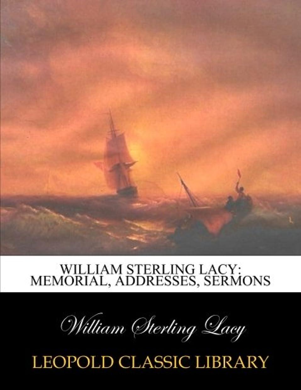 画面駅ウェブWilliam Sterling Lacy: memorial, addresses, sermons