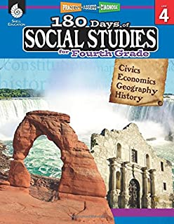 180 Days of Social Studies: Grade 4 - Daily Social Studies Workbook for Classroom and Home, Cool and Fun Civics Practice, Elementary School Level ... by Teachers (180 Days of Practice, Level 4)