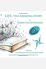 Life, The Amazing Story (The Rainbow of Life's Secrets Series) Paperback