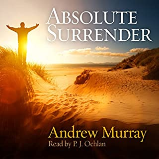 Absolute Surrender                   By:                                                                                                                                 Andrew Murray                               Narrated by:                                                                                                                                 P. J. Ochlan                      Length: 4 hrs and 25 mins     2 ratings     Overall 4.5